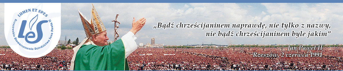 Lumen et Spes – Dziedzictwo Jana Pawła II